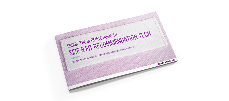 Ebook: The Ultimate Guide to Size and Fit Recommendation Technology